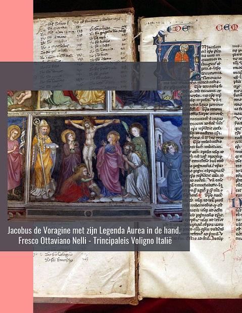 Verkleind - Legenda Aurea - Jacobus de Voragine 1290